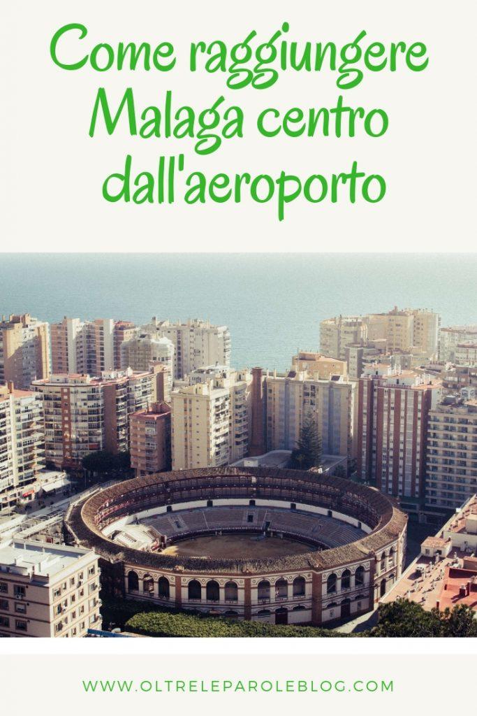 Malaga Pinterest raggiungere Malaga centro dall'aeroporto