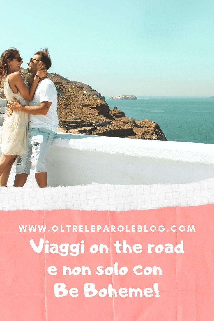 Viaggi on the road con Be Boheme
