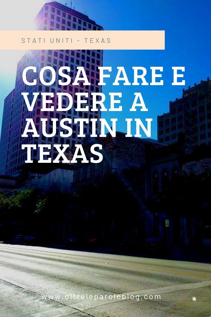 Cosa fare e vedere a Austin