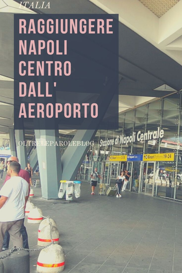Raggiungere Napoli centro dall'aeroporto