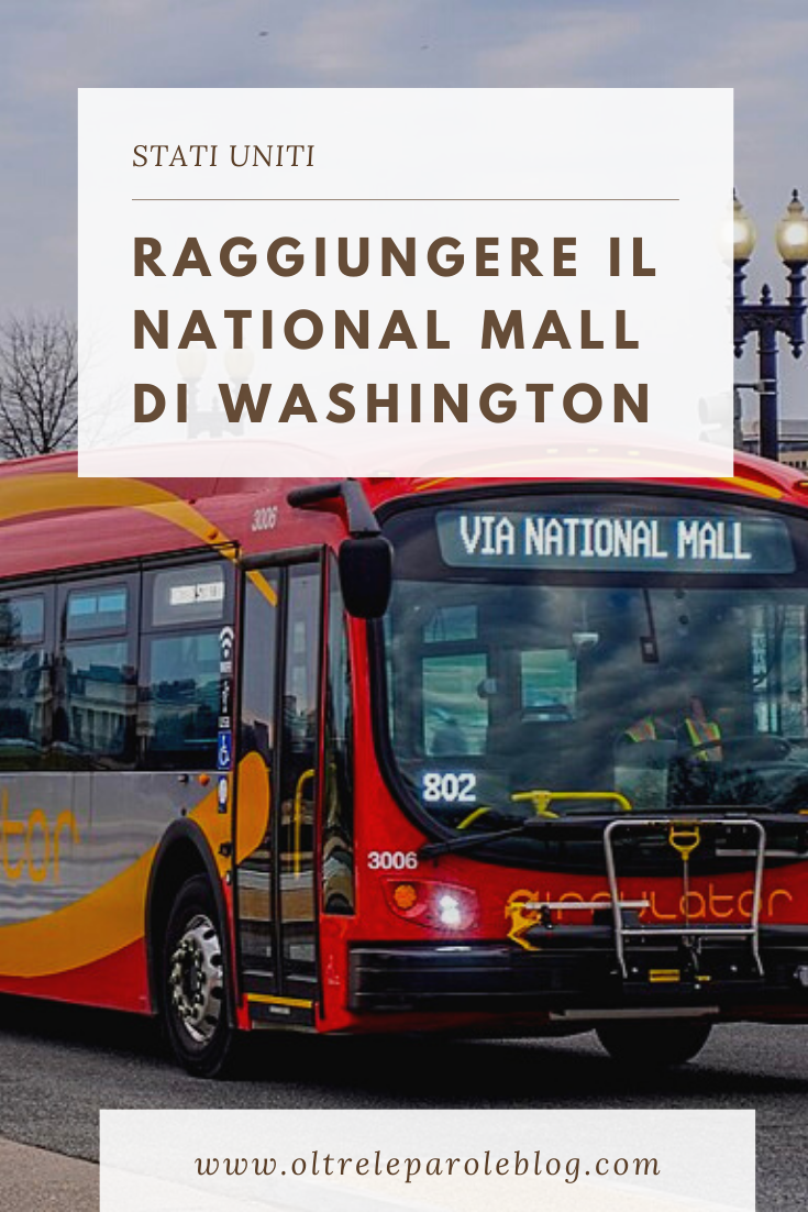 Raggiungere il National Mall di Washington