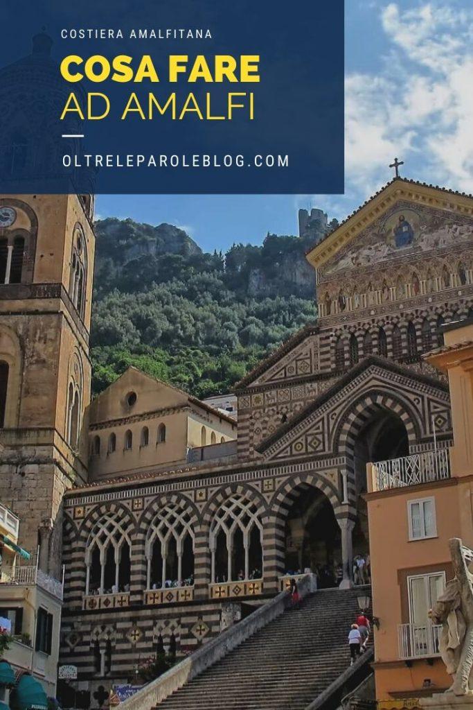 Amalfi 1 cosa fare ad Amalfi