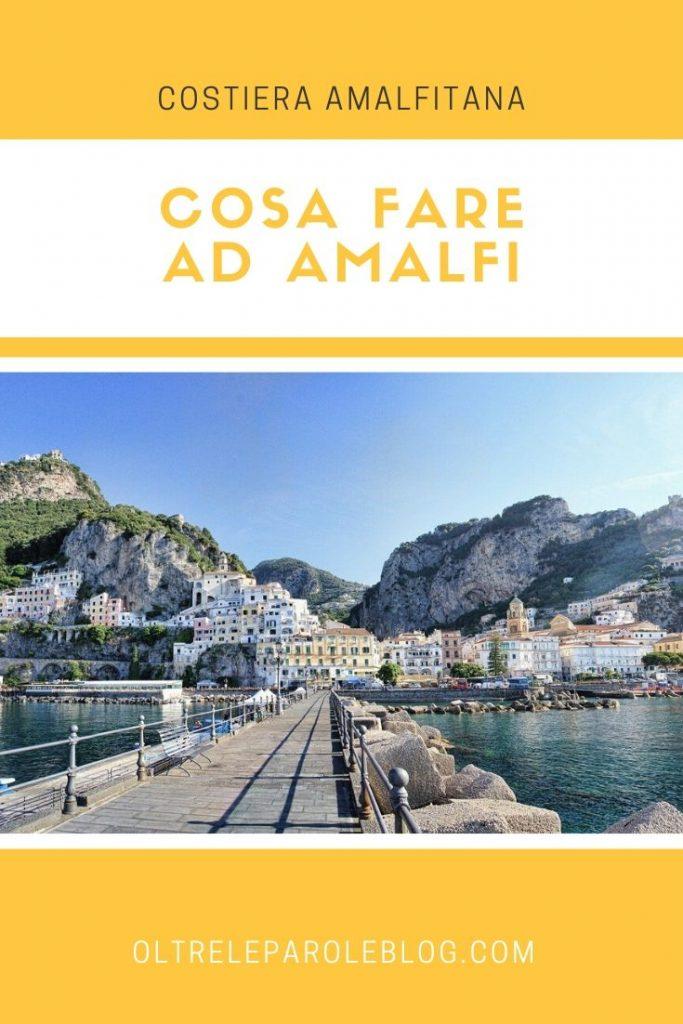 amalfi cosa fare cosa fare ad Amalfi
