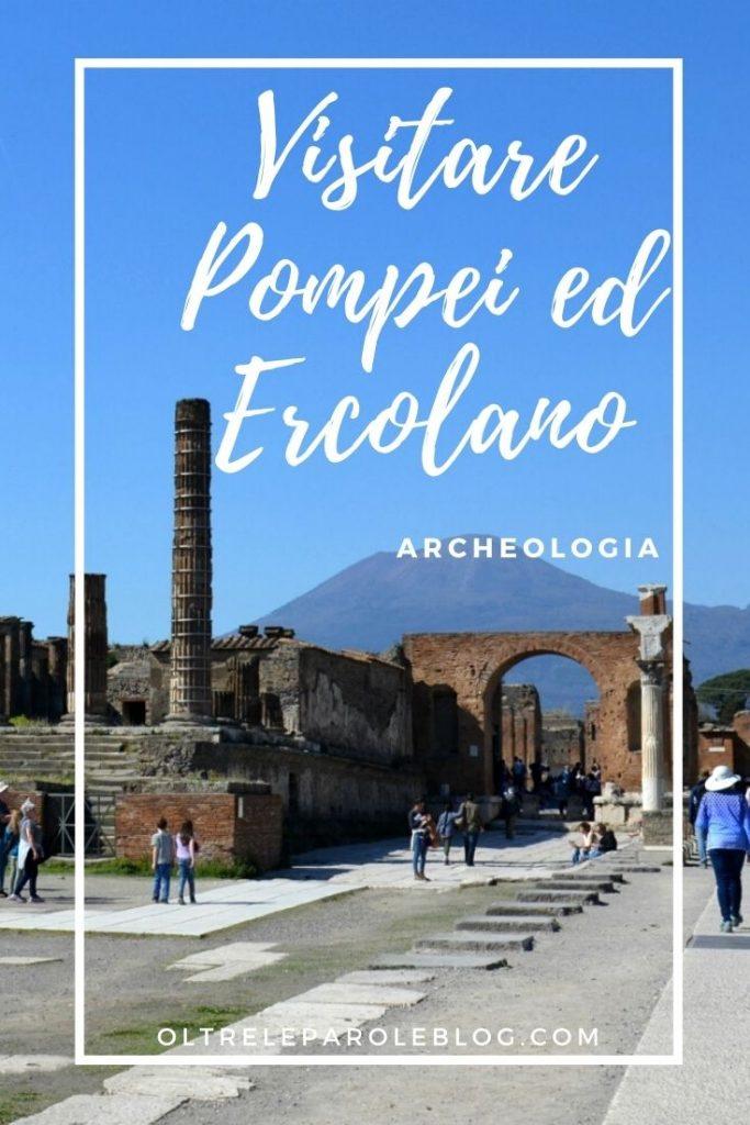 Scavi pompei visitare pompei ed ercolano
