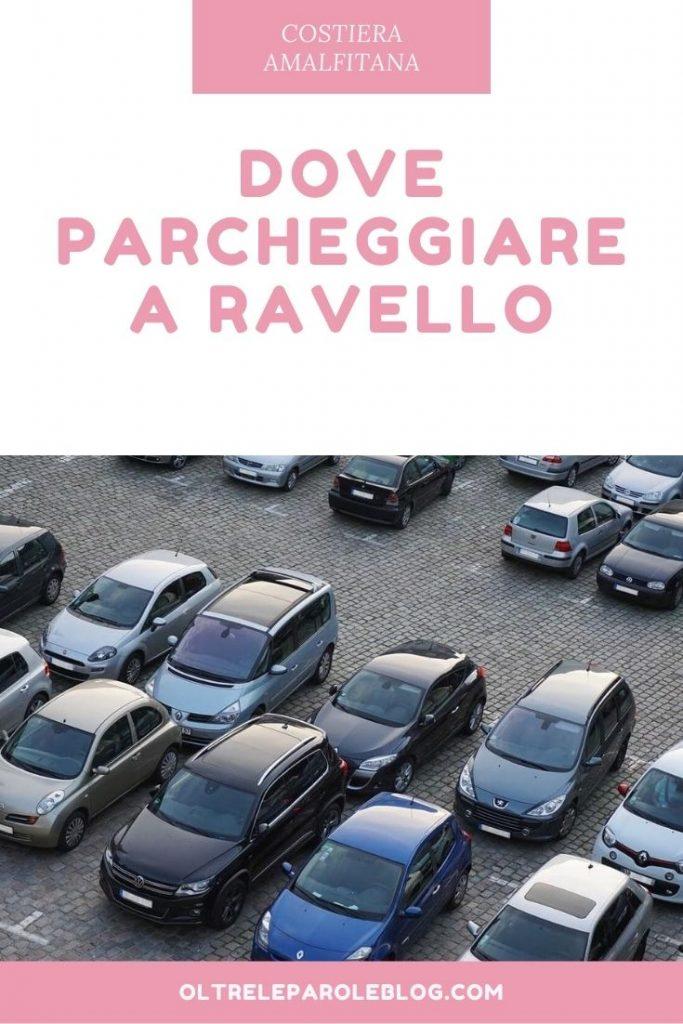 Dove parcheggiare a Ravello parcheggi a ravello