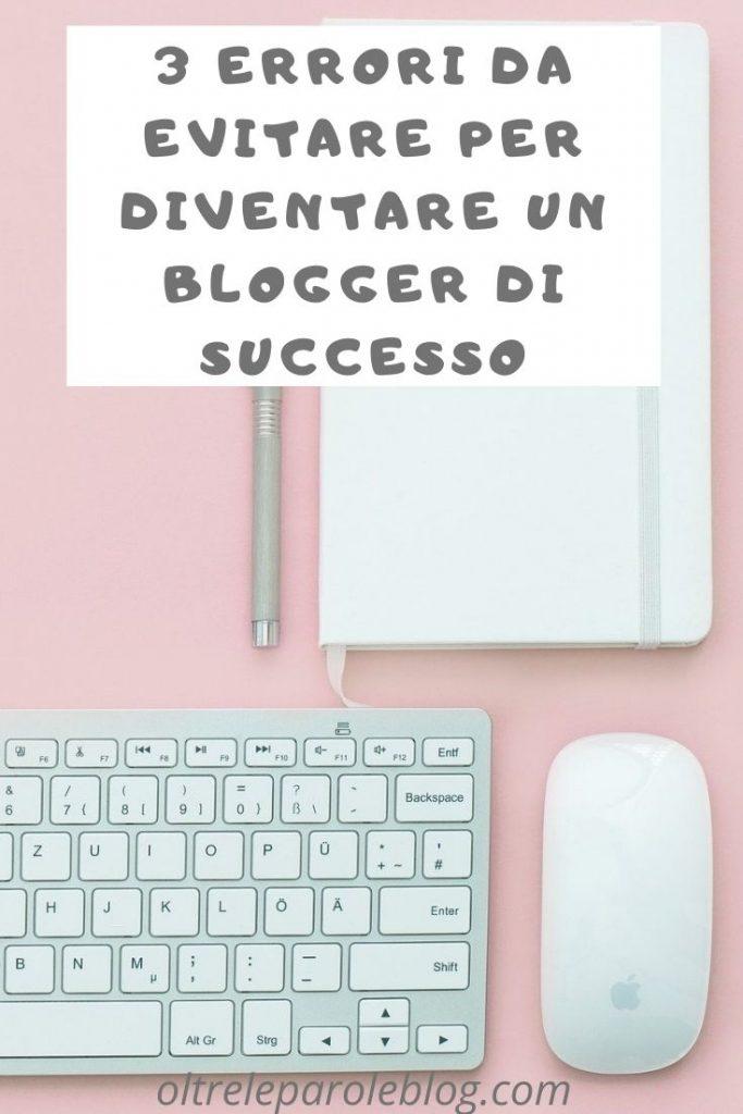 Errori da evitare per diventare blogger blogger di successo
