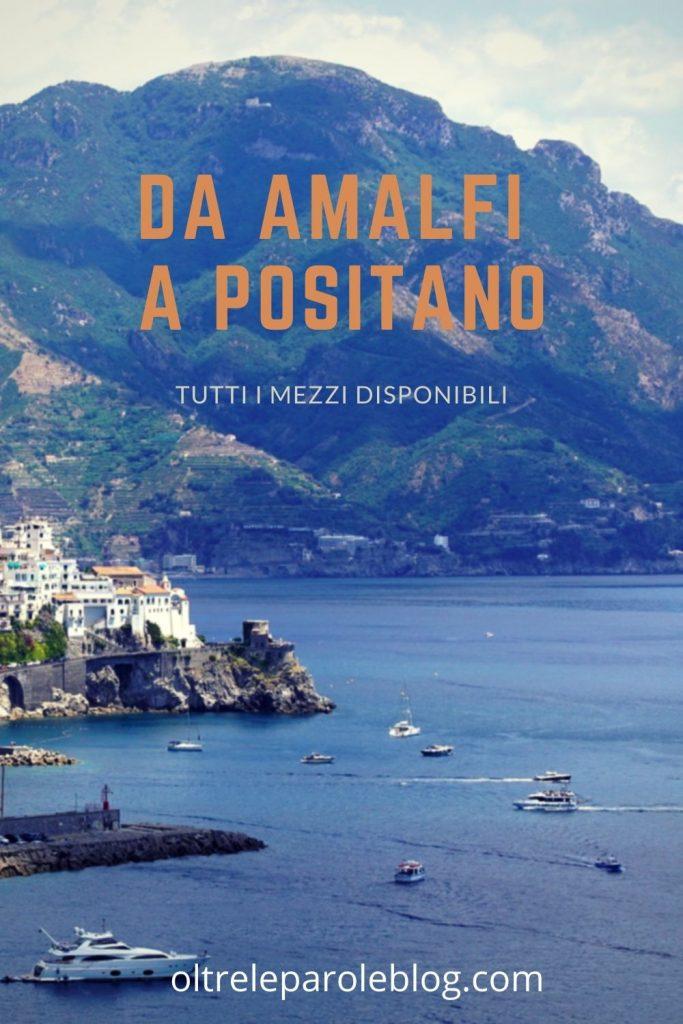 Da Amalfi a Positano da Amalfi a Positano