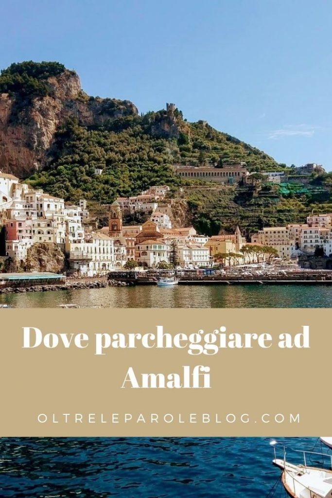 Dove parcheggiare Amalfi parcheggi ad amalfi