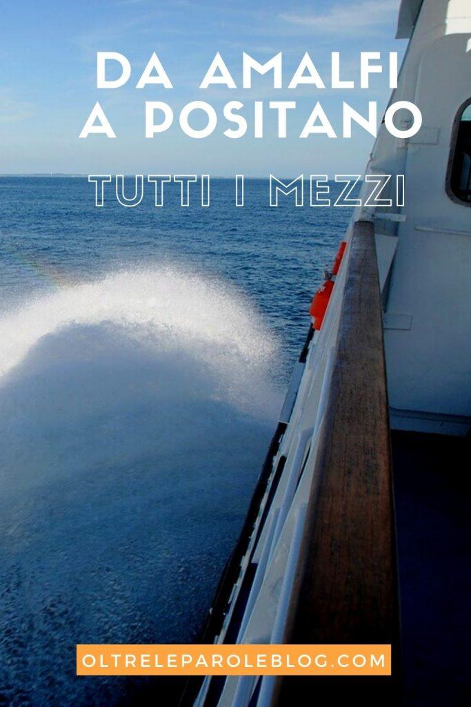 Traghetto da Amalfi a Positano da Amalfi a Positano