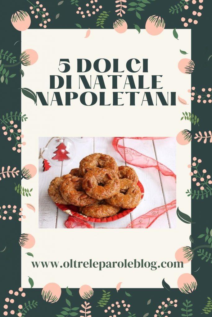 Dolci napoletani tipici 2 dolci di Natale Napoletani